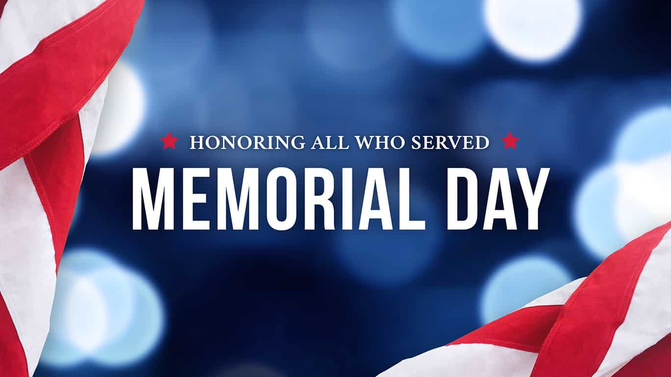 A Special Memorial Day Message